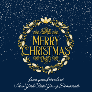 Merry Christmas from your friends at the New York State Young Democrats